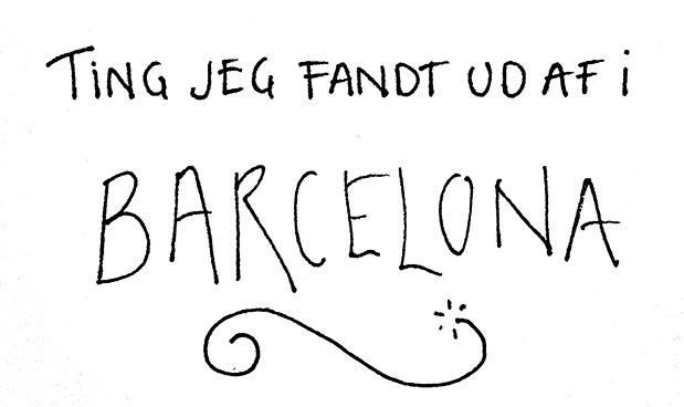 Ting jeg fandt ud af i Barcelona - Den Lille Sorte.org